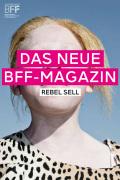 """Newsbeitrag """"Das neue BFF-Magazin #3 – """"Rebel Sell – Ethik in der Werbung"""""""""""