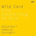 """Newsbeitrag """"Wild Card – Die virtuelle Austellung des BFF an drei Orten im Juni 2015"""""""