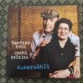 """Manfred Krug & Uschi Brüning """"Auserwählt"""""""
