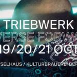 BFF Triebwerk 2018 – Reverse Forward