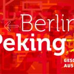 Berlin – Peking