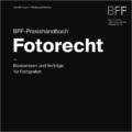 """Publikation """"BFF-Praxishandbuch Fotorecht"""""""